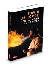 David de jorge es robin food david de jorge ezeizabarrena for La cocina de david de jorge